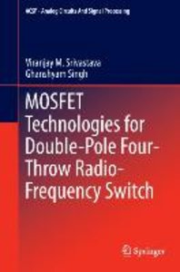 MOSFET Technologies for Double-Pole Four-Throw Radio-Frequency S