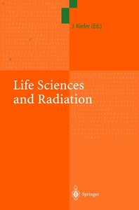 Life Sciences and Radiation