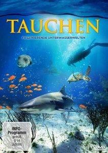 Tauchen - Faszinierende Unterwasserwelten