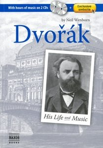 Dvorak His Life And Music