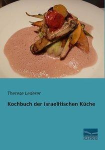 Kochbuch der israelitischen Küche