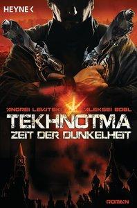 Tekhnotma 01 - Zeit der Dunkelheit