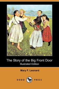 STORY OF THE BIG FRONT DOOR (I
