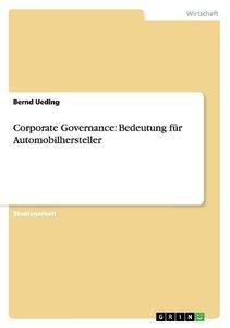 Corporate Governance: Bedeutung für Automobilhersteller
