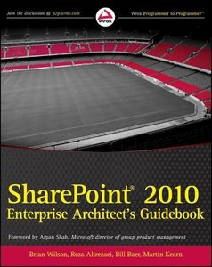 SharePoint 2010 Enterprise Architect\'s Guidebook
