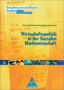 Wirtschaftspolitik in der sozialen Marktwirtschaft. Klasse 11. N