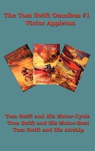 The Tom Swift Omnibus #1