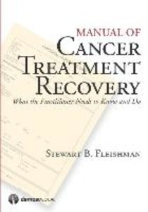 Manual of Cancer Treatment Recovery: What the Practitioner Needs