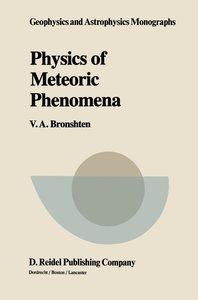 Physics of Meteoric Phenomena