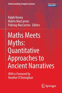 Maths Meets Myths: Quantitative Approaches to Ancient Narratives