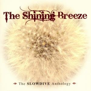 The Shining Breeze-The Anthology