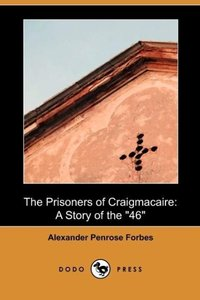 The Prisoners of Craigmacaire