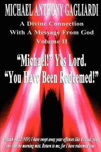 A Divine Connection With A Message From God Volume II