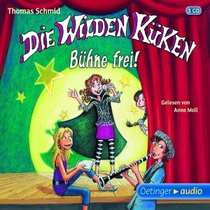 Die Wilden Küken - Bühne frei! (3 CD)