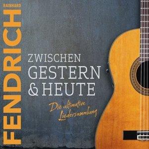Zwischen Gestern & Heute-Die Ultimative Liedersa