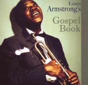 Louis Armstrong's Gospel Book