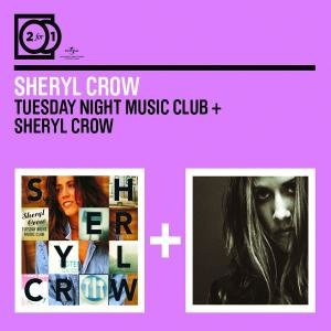 2 For 1: Tuesday Night Music Club/Sheryl Crow