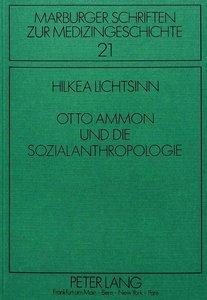 Otto Ammon und die Sozialanthropologie