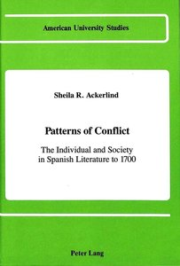Patterns of Conflict: The Individual and Society in Spanish Lite