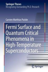 Fermi Surface and Quantum Critical Phenomena of High-Temperature