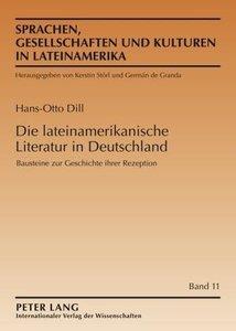 Die lateinamerikanische Literatur in Deutschland