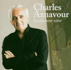 Aznavour, C: Insolitement Votre