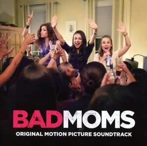 Bad Moms/OST