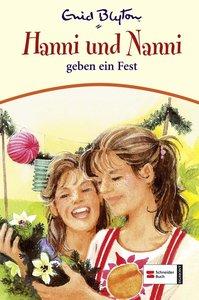 Hanni und Nanni 10. Hanni und Nanni geben ein Fest