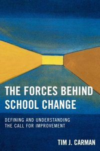 Forces Behind School Change