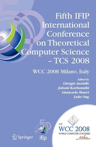Fifth IFIP International Conference on Theoretical Computer Scie
