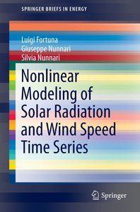 Nonlinear Modeling of Solar-Radiation and Wind-Speed Time Series