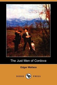 The Just Men of Cordova (Dodo Press)