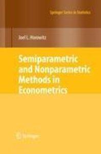 Semiparametric and Nonparametric Methods in Econometrics