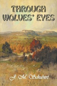 Through Wolves' Eyes