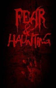 Fear & Haunting