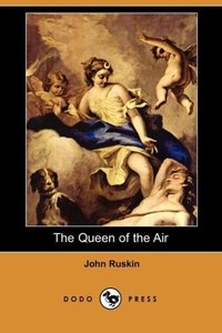 The Queen of the Air (Dodo Press)