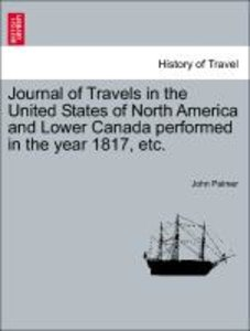 Journal of Travels in the United States of North America and Low