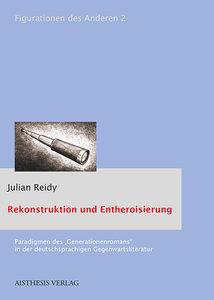Rekonstruktion und Entheroisierung