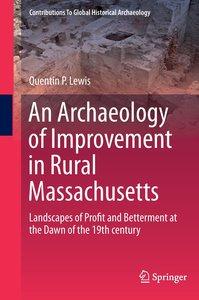 An Archaeology of Improvement in Rural Massachusetts