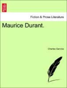 Maurice Durant.Vol. I