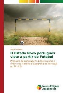 O Estado Novo português visto a partir do Futebol