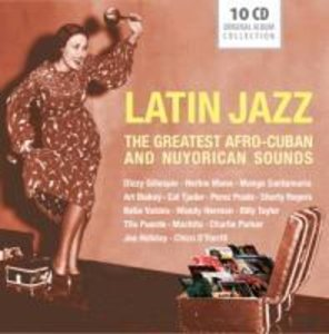 Latin Jazz-The greatest Afro-Cuban & NY sounds