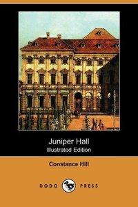 Juniper Hall (Illustrated Edition) (Dodo Press)