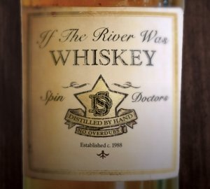If The River Was Whiskey (180gr. Vinyl)