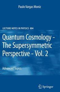 Quantum Cosmology - The Supersymmetric Perspective - Vol. 2