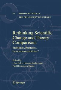 Rethinking Scientific Change and Theory Comparison