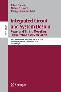 Integrated Circuit and System Design. Power and Timing Modeling,
