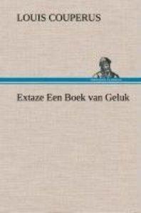 Extaze Een Boek van Geluk