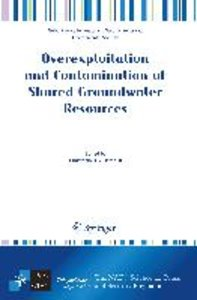 Overexploitation and Contamination of Shared Groundwater Resourc