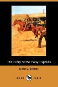 STORY OF THE PONY EXPRESS (DOD